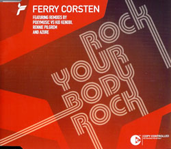 Ferry Corsten - Rock Your Body Rock